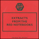 Extracts from the Red Notebooks