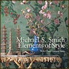 Michael Smith Elements of Style by Michael Smith and Diane Dorrans Saeks