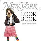 New York Look Book: A Gallery Of Street Fashion