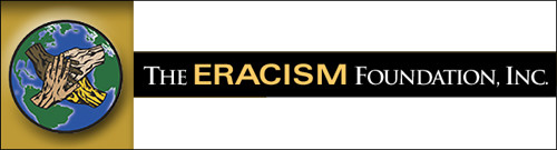 The Eracism Foundation
